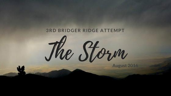 3rd Bridger Ridge Attempt